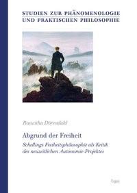 Abbildung von Dörendahl | Abgrund der Freiheit | 2011