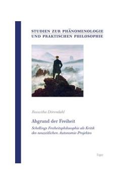 Abbildung von Dörendahl | Abgrund der Freiheit | 2011 | Schellings Freiheitsphilosophi...
