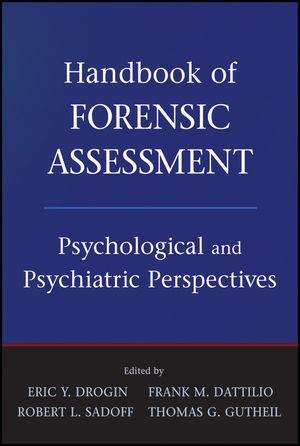 Abbildung von Drogin / Dattilio / Sadoff | Handbook of Forensic Assessment | 2011