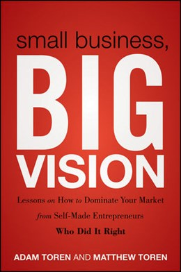 Abbildung von Toren | Small Business, Big Vision | 2011 | Lessons on How to Dominate You...