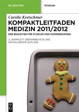 Abbildung von Kretschmer | Kompaktleitfaden Medizin 2011/2012 | 2., komplett überarb. und aktual. Aufl. | 2011 | Der Begleiter für Studium und ...