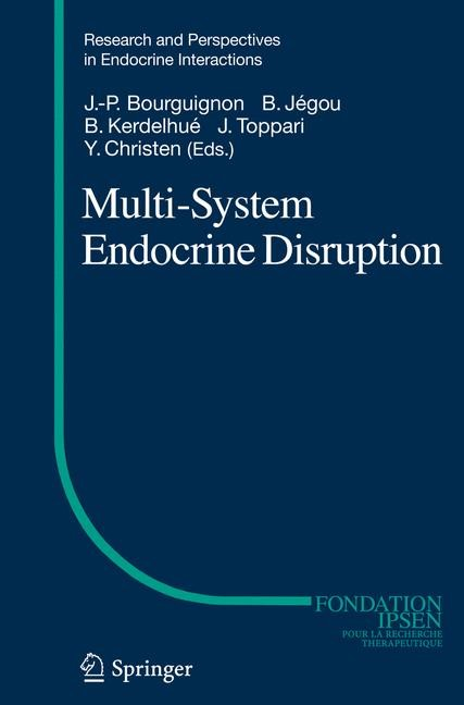 Multi-System Endocrine Disruption | Bourguignon / Jégou / Kerdelhué / Toppari / Christen | 2012, 2011 | Buch (Cover)