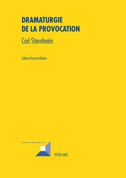 Abbildung von Kremser-Dubois | Dramaturgie de la provocation | 2008 | Carl Sternheim | 48