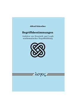 Abbildung von Schreiber | Begriffsbestimmungen | 2011 | Aufsätze zur Heuristik und Log...