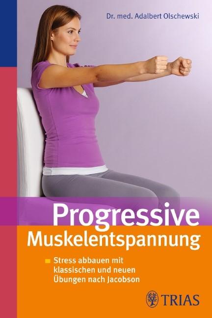 Progressive Muskelentspannung   Olschewski, 2011   Buch (Cover)