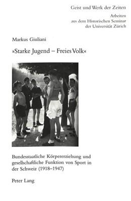 Abbildung von Giuliani | «Starke Jugend - Freies Volk» | 2001