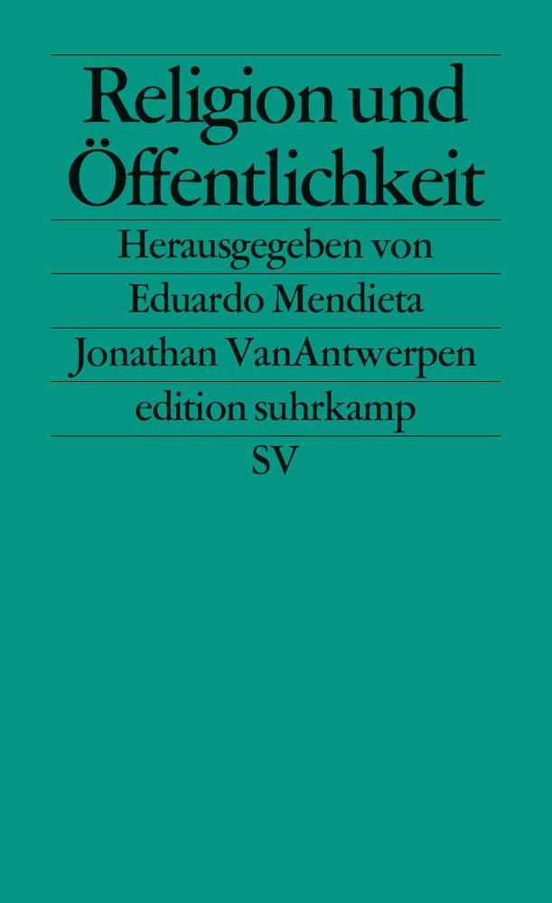 Abbildung von Mendieta / VanAntwerpen   Religion und Öffentlichkeit   Deutsche Erstausgabe   2012