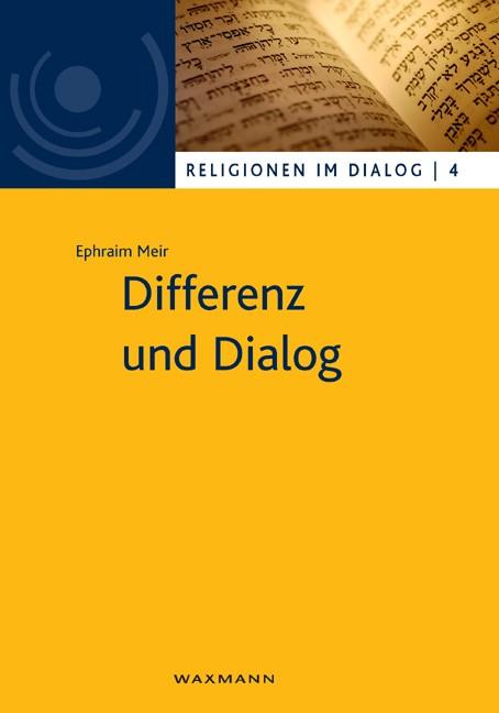 Abbildung von Meir | Differenz und Dialog | 2011