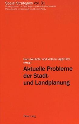 Abbildung von Jäggi-Torra / Neuhofer | Aktuelle Probleme der Stadt- und Landplanung | 1. Auflage | 2000 | 31 | beck-shop.de