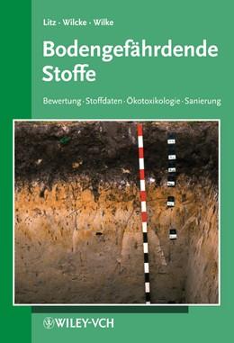 Abbildung von Litz / Wilcke / Wilke | Bodengefährdende Stoffe | 2011 | 12. Ergänzungslieferung