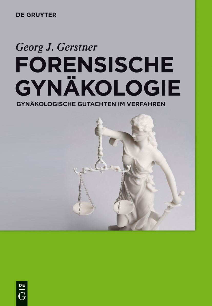 Abbildung von Gerstner | Forensische Gynäkologie | 2011