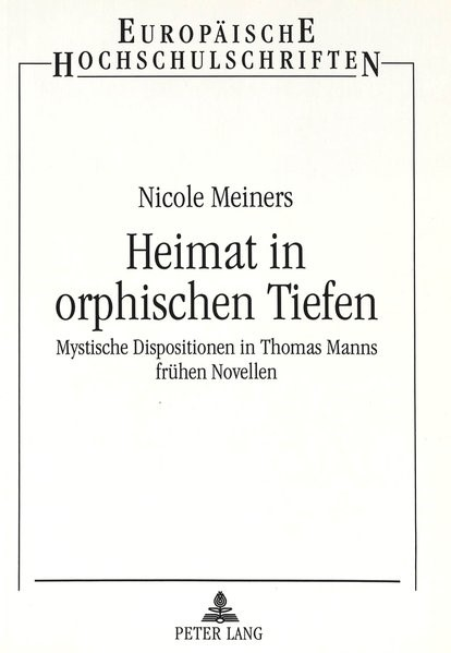 Abbildung von Meiners | Heimat in orphischen Tiefen | 1997