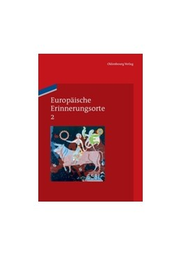 Abbildung von Boer / Duchhardt / Kreis / Schmale | Europäische Erinnerungsorte 2 | 2011 | Das Haus Europa