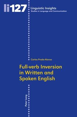 Abbildung von Prado Alonso | Full-verb Inversion in Written and Spoken English | 1. Auflage | 2011 | 127 | beck-shop.de