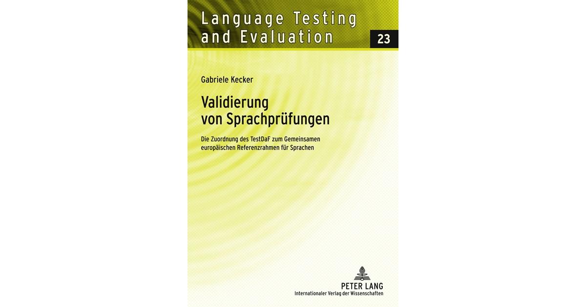 Validierung von Sprachprüfungen | Kecker, 2011 | Buch | beck-shop.de