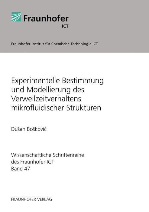 Experimentelle Bestimmung und Modellierung des Verweilzeitverhaltens mikrofluidischer Strukturen. | Boskovic /, 2011 | Buch (Cover)