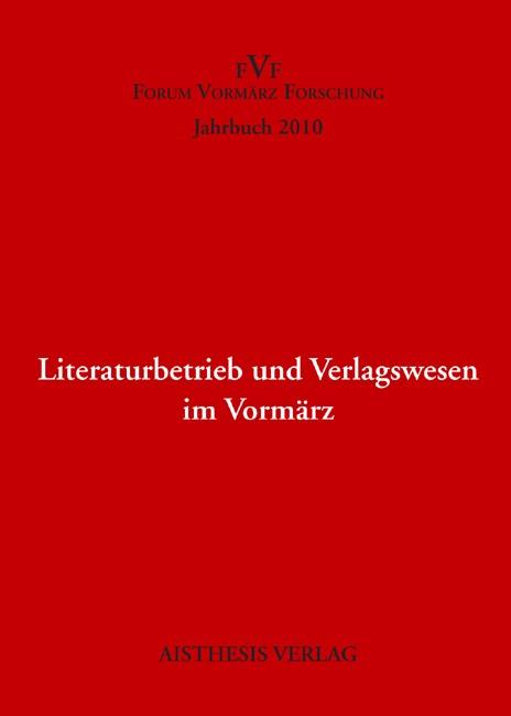 Abbildung von Liedtke | Literaturbetrieb und Verlagswesen im Vormärz | 2011