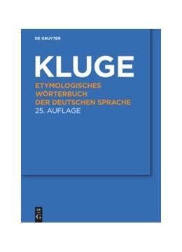 Abbildung von Kluge | Etymologisches Wörterbuch der deutschen Sprache | 25., aktualisierte und erweiterte Auflage | 2011