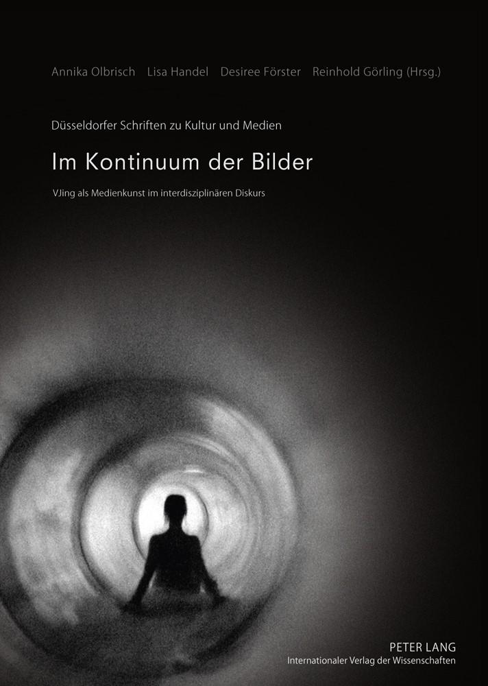 Im Kontinuum der Bilder | Olbrisch / Goerling / Foerster / Handel, 2011 | Buch (Cover)