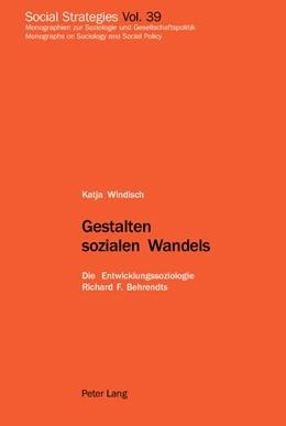 Abbildung von Windisch | Gestalten sozialen Wandels | 1. Auflage | 2005 | 39 | beck-shop.de