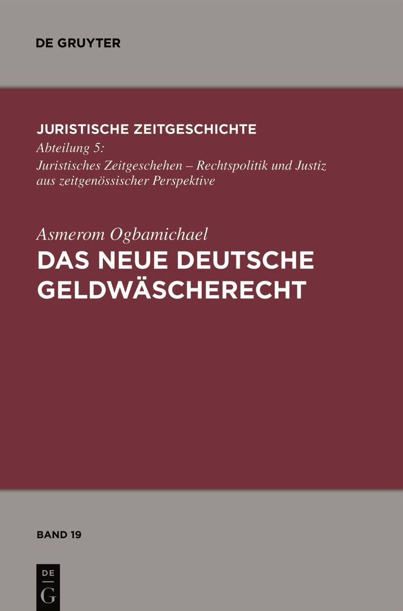 Das neue deutsche Geldwäscherecht | Ogbamichael, 2011 | Buch (Cover)