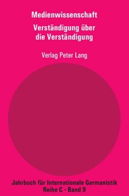 Abbildung von Dreyer / Matzker | Medienwissenschaft | 2008 | Teil 8: Verständigung über die... | 9