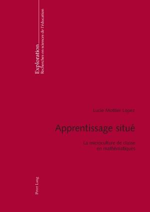 Apprentissage situé   Mottier Lopez, 2008   Buch (Cover)