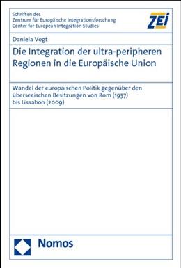 Abbildung von Vogt | Die Integration der ultra-peripheren Regionen in die Europäische Union | 2011 | Wandel der europäischen Politi... | 75