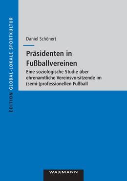Abbildung von Schönert | Präsidenten in Fußballvereinen | 2011 | Eine soziologische Studie über... | 28