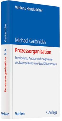 Abbildung von Gaitanides | Prozessorganisation | 3. Auflage | 2012 | beck-shop.de