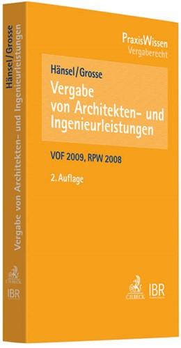 Abbildung von Hänsel / Grosse | Vergabe von Architekten- und Ingenieurleistungen | 2. Auflage | 2012 | beck-shop.de