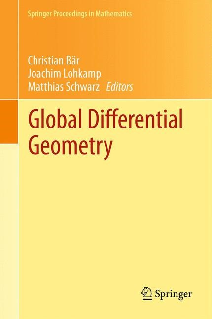 Global Differential Geometry | Bär / Lohkamp / Schwarz, 2011 | Buch (Cover)