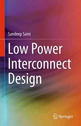 Abbildung von Saini | Low Power Interconnect Design | 2015
