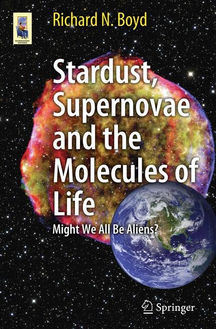 Stardust, Supernovae and the Molecules of Life | Boyd, 2011 | Buch (Cover)