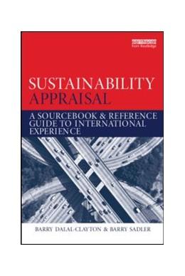 Abbildung von Dalal-Clayton / Sadler | Sustainability Appraisal | 1. Auflage | 2014 | beck-shop.de