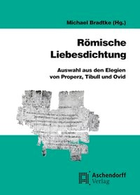 Römische Liebesdichtung | Bradtke, 2011 | Buch (Cover)