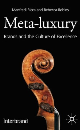 Abbildung von Ricca / Robins   Meta-Luxury   2012   2012   Brands and the Culture of Exce...