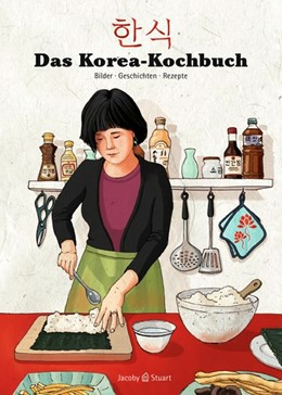 Abbildung von Jung / Kim | Das Korea-Kochbuch | 1. Auflage | 2016 | beck-shop.de