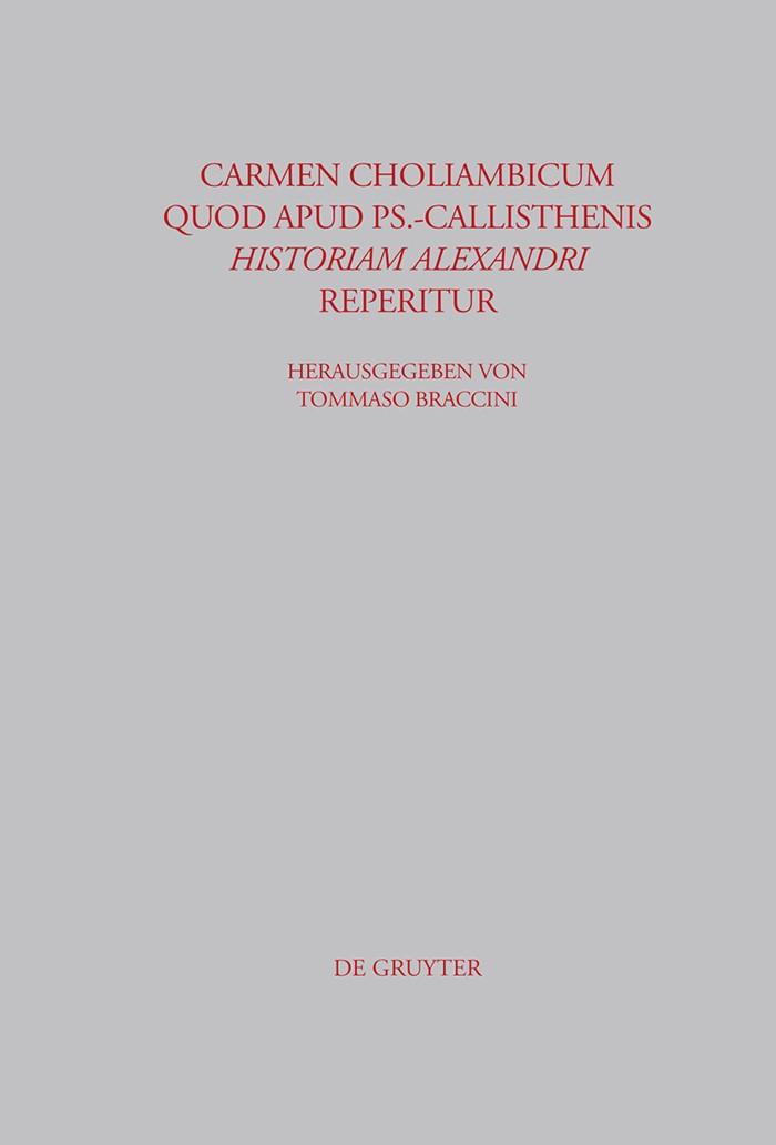 Carmen choliambicum quod apud Ps.-Callisthenis Historiam Alexandri reperitur | Braccini | 1st ed., 2004 | Buch (Cover)