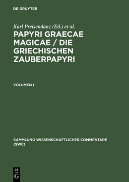 Abbildung von Preisendanz / Henrichs | Papyri Graecae magicae / Die griechischen Zauberpapyri. Band I | Reprint of the 2nd updated ed. from 1973 | 2001