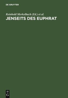 Abbildung von Merkelbach / Stauber | Jenseits des Euphrat | 1st ed. | 2005 | Griechische Inschriften. Ein e...