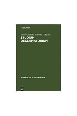 Abbildung von Schröder | Studium declamatorium | Reprint 2012 | 2003 | Untersuchungen zu Schulübungen... | 176