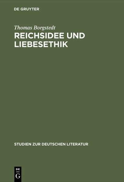 Reichsidee und Liebesethik | Borgstedt | Reprint 2015, 1993 | Buch (Cover)