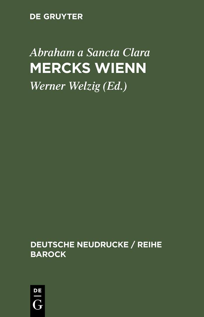 Mercks Wienn | Abraham a Sancta Clara / Welzig | Reprint from ed. 1680, 1997 | Buch (Cover)