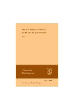 Abbildung von Schröder   Kleinere deutsche Gedichte des 11. und 12. Jahrhunderts   1972   Band I