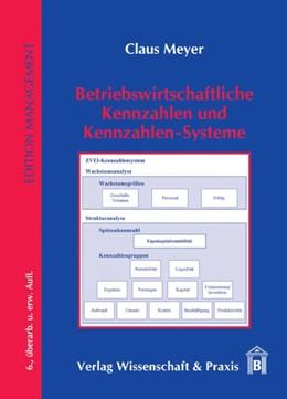 Abbildung von Meyer | Betriebswirtschaftliche Kennzahlen und Kennzahlen-Systeme | 6., überarbeitete und erweiterte Auflage | 2011