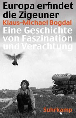 Abbildung von Bogdal   Europa erfindet die Zigeuner   2011   Eine Geschichte von Faszinatio...