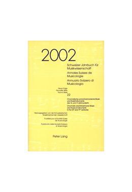 Abbildung von / Willimann | Schweizer Jahrbuch für Musikwissenschaft Annales Suisses de Musicologie Annuario Svizzero di Musicologia | 2005 | Neue Folge / Nouvelle Série / ... | 24