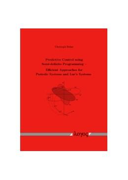 Abbildung von Böhm | Predictive Control using Semi-definite Programming -- Efficient Approaches for Periodic Systems and Lur'e Systems | 2011