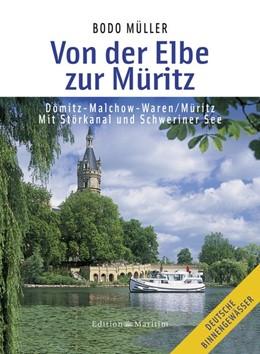 Abbildung von Müller   Von der Elbe zur Müritz   5. Auflage   2011   Dömitz - Malchow - Waren/Mürit...
